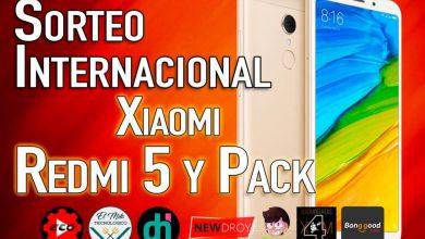 Photo of Sorteo Internacional de un Xiaomi Redmi 5 y Pack de Accesorios
